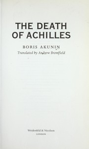 Cover of: DEATH OF ACHILLES; TRANS. BY ANDREW BROMFIELD