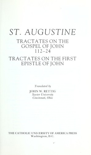 Tractates on the Gospel of John, 112-24 by Augustine of Hippo