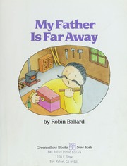 Cover of: My father is far away
