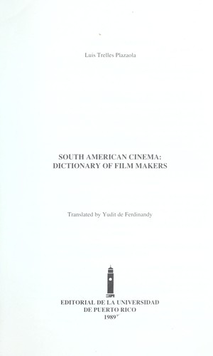 South American cinema : dictionary of film makers by