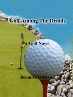 Cover of: Golf Among The Druids |