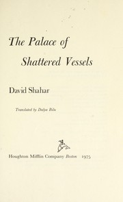 Cover of: The palace of shattered vessels | David Shahar