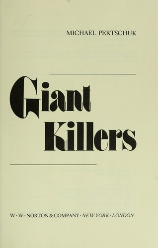 Giant killers by Michael Pertschuk