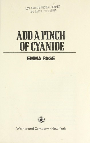 Add a pinch of cyanide by Emma Page