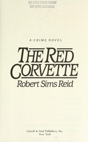 Cover of: The red corvette: a crime novel