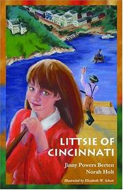 Cover of: Littsie of Cincinnati | Jinny Powers Berten; Norah Holt