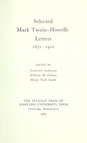 Cover of: Selected Mark Twain-Howells letters, 1872-1910