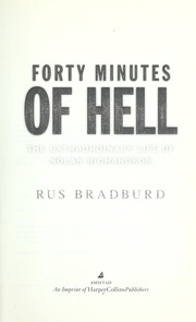Cover of: Forty minutes of hell | Rus Bradburd
