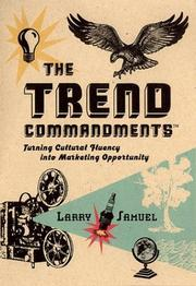 Cover of: The Trend Commandments: Turning Cultural Fluency Into Marketing Opportunity