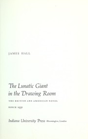 Cover of: The lunatic giant in the drawing room | Hall, James