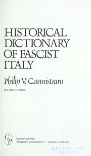 Cover of: Historical dictionary of Fascist Italy | Philip V. Cannistraro, editor-in-chief.