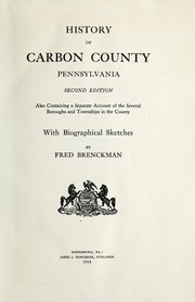 Cover of: History of Carbon County, Pennsylvania | Fred Brenckman
