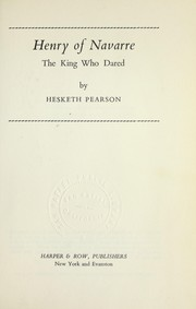 Cover of: Henry of Navarre, the King who dared