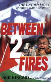 Cover of: Between 2 Fires, The Untold Story of the Palestinian Christians