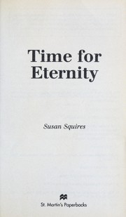 Cover of: Time for eternity | Susan Squires