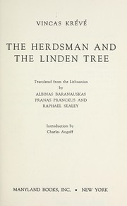 Cover of: The herdsman and the linden tree | Vincas KrД—vД—-MickeviДЌius