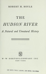 Cover of: The Hudson River; a natural and unnatural history |