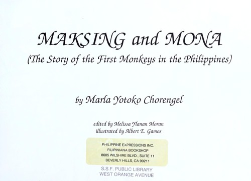 Maksing and Mona : the story of the first monkeys in the Philippines by