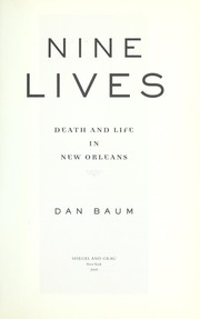 Cover of: Nine Lives: death and life in New Orleans