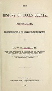 Cover of: The history of Bucks County, Pennsylvania | W. W. H. Davis