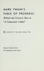 Cover of: Mark Twain's fable of progress | Henry Nash Smith