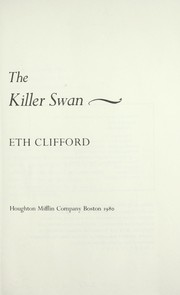 Cover of: The killer swan | Eth Clifford