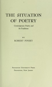 Cover of: The situation of poetry: contemporary poetry and its traditions