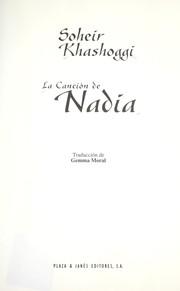 Cover of: La Cancion de Nadia | Soheir Khashoggi