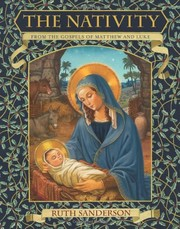 Cover of: The Nativity: From the Gospels of Matthew and Luke