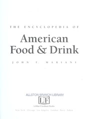 Cover of: The encyclopedia of American food and drink | John F. Mariani