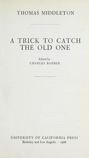 Cover of: A trick to catch the old one