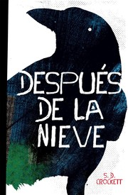 Cover of: Después de la nieve | S. D. Crockett