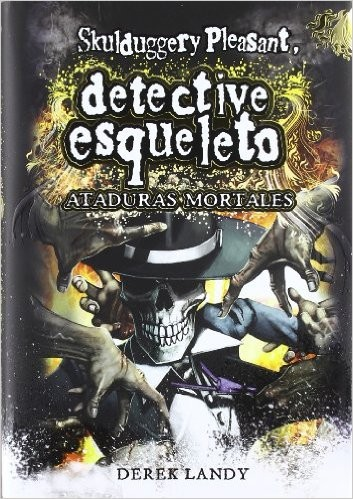 Ataduras mortales by Derek Landy