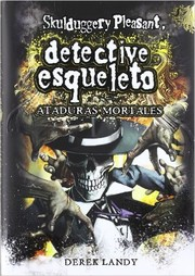 Cover of: Ataduras mortales | Derek Landy