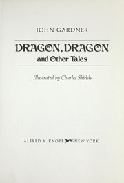 Cover of: Dragon, dragon, and other tales