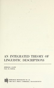Cover of: An integrated theory of linguistic descriptions | Jerrold J. Katz