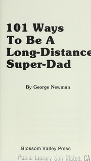 Cover of: 101 Ways to Be Long Distance Super-Dad