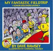 Cover of: My fantastic fieldtrip