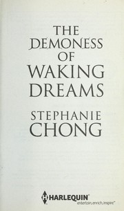Cover of: The demoness of waking dreams | Stephanie Chong