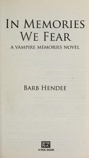 Cover of: In memories we fear | Barb Hendee