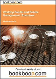 Cover of: Working Capital and Debtor Management | Robert Alan Hill