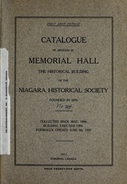 Cover of: Catalogue of articles in Memorial hall, the historical building of the Niagara historical society. | Niagara Historical Society.