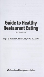 Cover of: Guide to healthy restaurant eating / Hope S. Warshaw