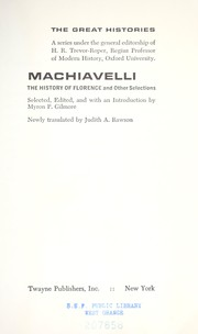 Cover of: Machiavelli: The history of Florence: and other selections.