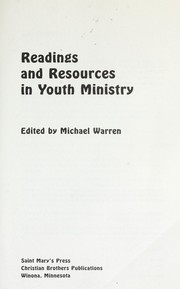 Cover of: Readings and resources in youth ministry |