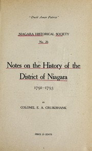 Cover of: Notes on the history of the district of Niagara, 1791-1793 | E. A. Cruikshank