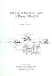 Cover of: The United States Air Force in Korea, 1950-1953