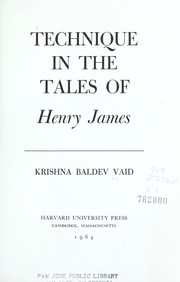 Cover of: Technique in the tales of Henry James