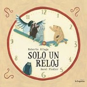 Cover of: Solo un reloj |