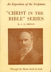 Cover of: Christ In the Bible - Luke | A. B. Simpson